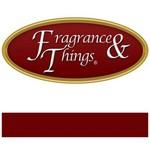 Fragrance & Things