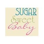 Sugar Sweet Baby