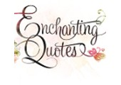 Enchanting Quotes coupons or promo codes at enchantingquotes.com